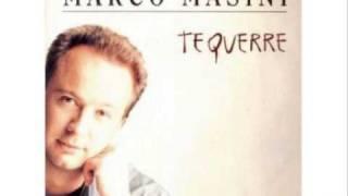 Marco Masini - Te Querrè