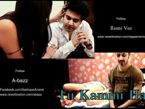 A bazz & Romi Vee - Kamini _ Reprise Version _ 2012 _ Prod. By Aabhaas Anand