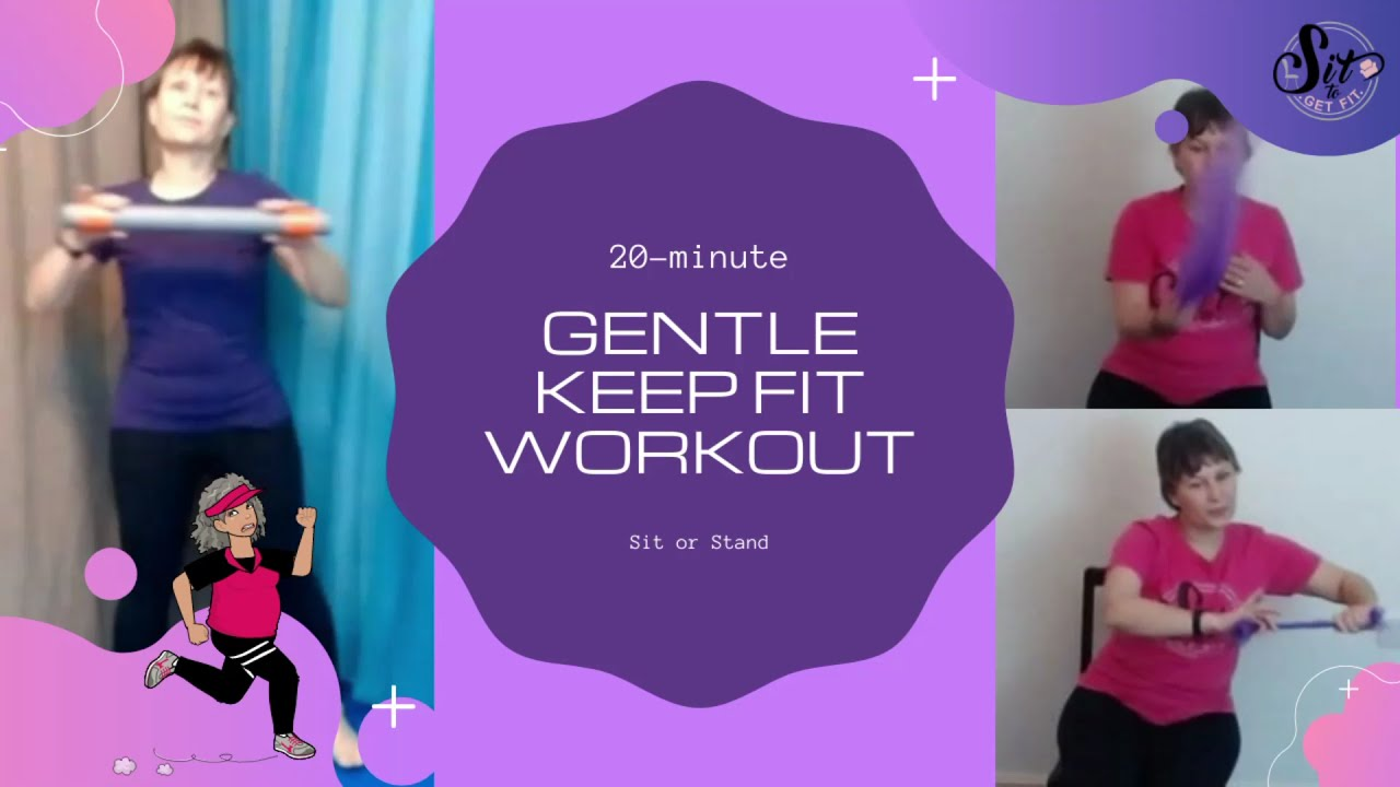 20-minute Gentle Keep Fit Workout
