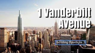 1 Vanderbilt Avenue (Building Spotlight 3)