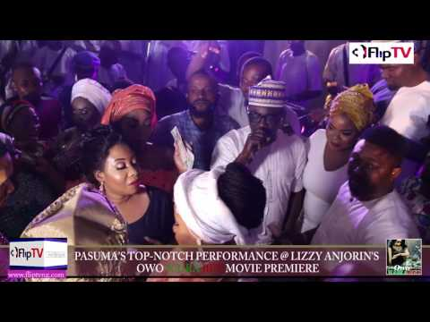 PASUMA'S TOP-NOTCH PERFORMANCE AT LIZZY ANJORIN'S OWO NAIRA BET MOVIE PREMIERE