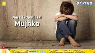 😔Kya Tujhko Kabhi Bhi Meri 💔 Yaad Aati Nahi 💔 Sad Whatsapp Status Video 🌹|🌳 STATUS ONLINE 🌳|30Sec
