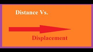 Basic Physics: Distance Vs. Displacement Explained!