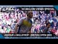 Squash 50 Million Views Special Ashour V Willstrop FULL MATCH mp3