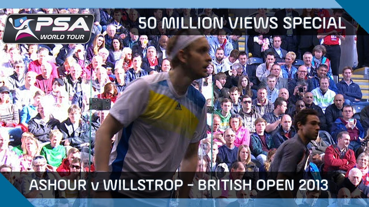 Squash 50 Million Views Special Ashour V Willstrop Full Match