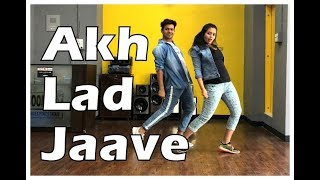 Akh Lad Jaave   Easy dance Steps     Vicky and Aakanksha