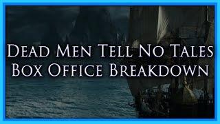 Box Office Breakdown: Pirates - Dead Men Tell No Tales
