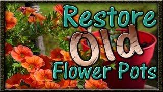 Restore Old Flower Pots - Easy