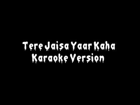 Yara Teri Yari Ko (New Version ) Karaoke