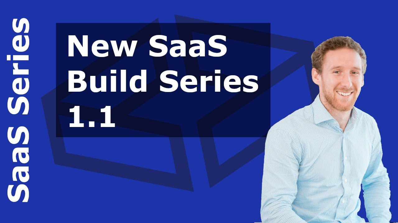 Building a SaaS Solution - Intro Video 1.1