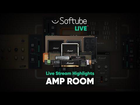 Amp Room Live Stream Highlights – Softube