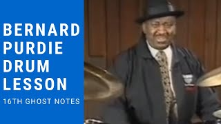 Bernard Purdie Drum Lesson - 16th Ghost Notes
