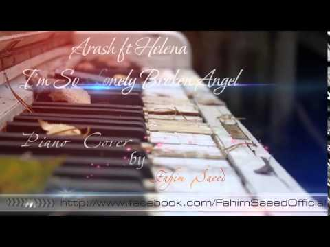 i'm so Lonely Broken Angel Piano Cover Fahim Saeed Official
