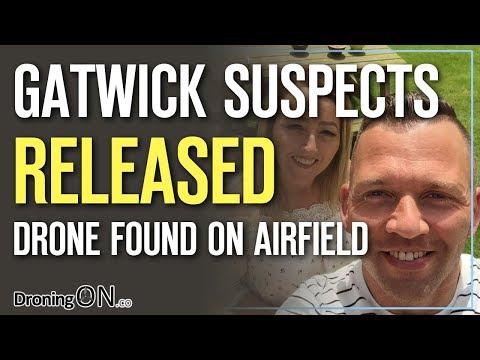 "Gatwick Airport Drone Suspects Released + Police Haven't Ruled Out ""No Drone"""