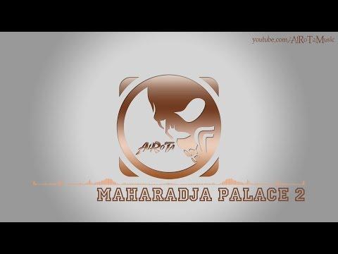 Maharadja Palace 2 by Magnus Ringblom - [India, World Music]