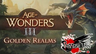 Bottom Tier - Age of Wonders 3: Golden Realms Expansion Review