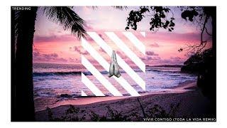 Video Trending - Vivir Contigo (Toda la Vida Remix) [Audio] download MP3, 3GP, MP4, WEBM, AVI, FLV Juli 2018