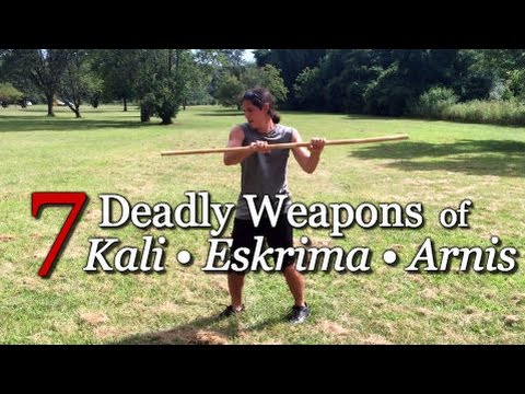 7 DEADLY WEAPONS of KALI - Filipino Martial Arts