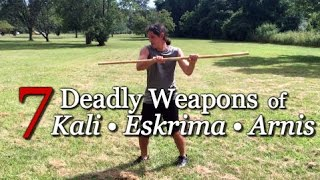 7 TOP Weapons Of Filipino Martial Arts - Kali Escrima Arnis