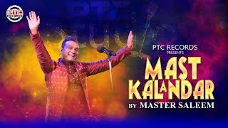 Master Saleem | Mast Kalandar (Full Song) | PTC Studio | PTC Records
