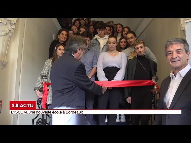 SO Invité   l'ISCOM, une nouvelle école à Bordeaux