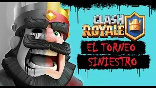CREEPYPASTA - CLASH ROYALE: EL TORNEO SINIESTRO ( clash royale: The sinister tournament)