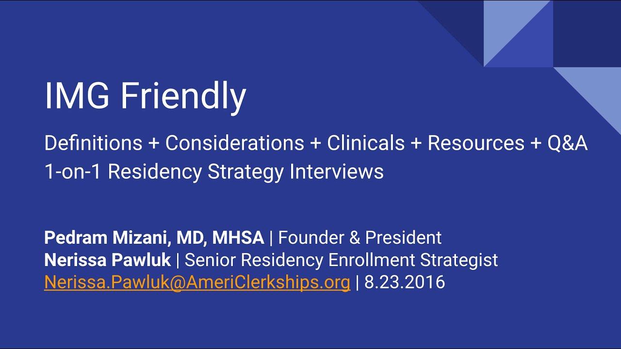 IMG Friendly – AmeriClerkships Medical Society