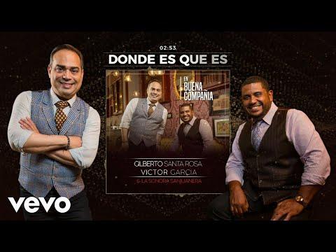 Gilberto Santa Rosa - ¿Donde Es Que Es? (Audio)
