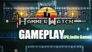Hammerwatch - Gameplay► (PC)