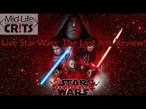 Star Wars: The Last Jedi Live Review (Mostly Spoiler Free)