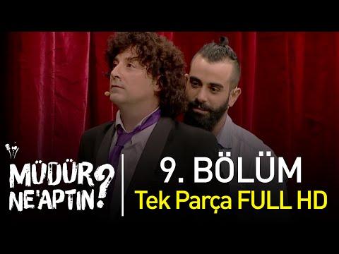 Müdür Ne'aptın? 9. Bölüm Tek Parça Full HD - Bipsiz from YouTube · Duration:  1 hour 39 minutes 42 seconds