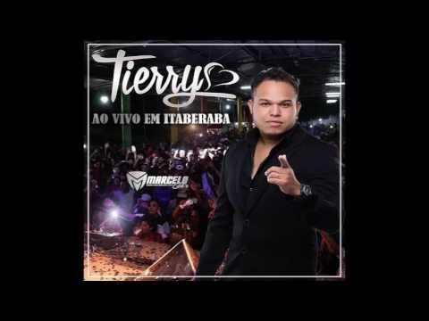 TIERRY - AO VIVO  ITABERABA-BA  REPERTÓRIO NOVO 2017