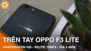 vuclip Trên tay OPPO F3 LITE: Qualcomm S435, camera 16 Mpx giá chỉ 5.490k
