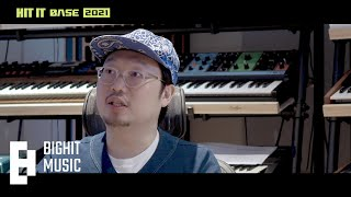 "[BIGHIT MUSIC] ""HIT IT BASE 2021"" - Producer Pdogg"
