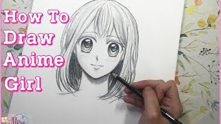 How To Draw Anime Girl - Step By Step