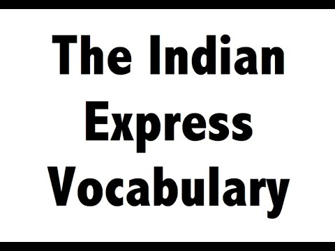 English Vocabulary - Indian Express Newspaper - Hindi Explanation