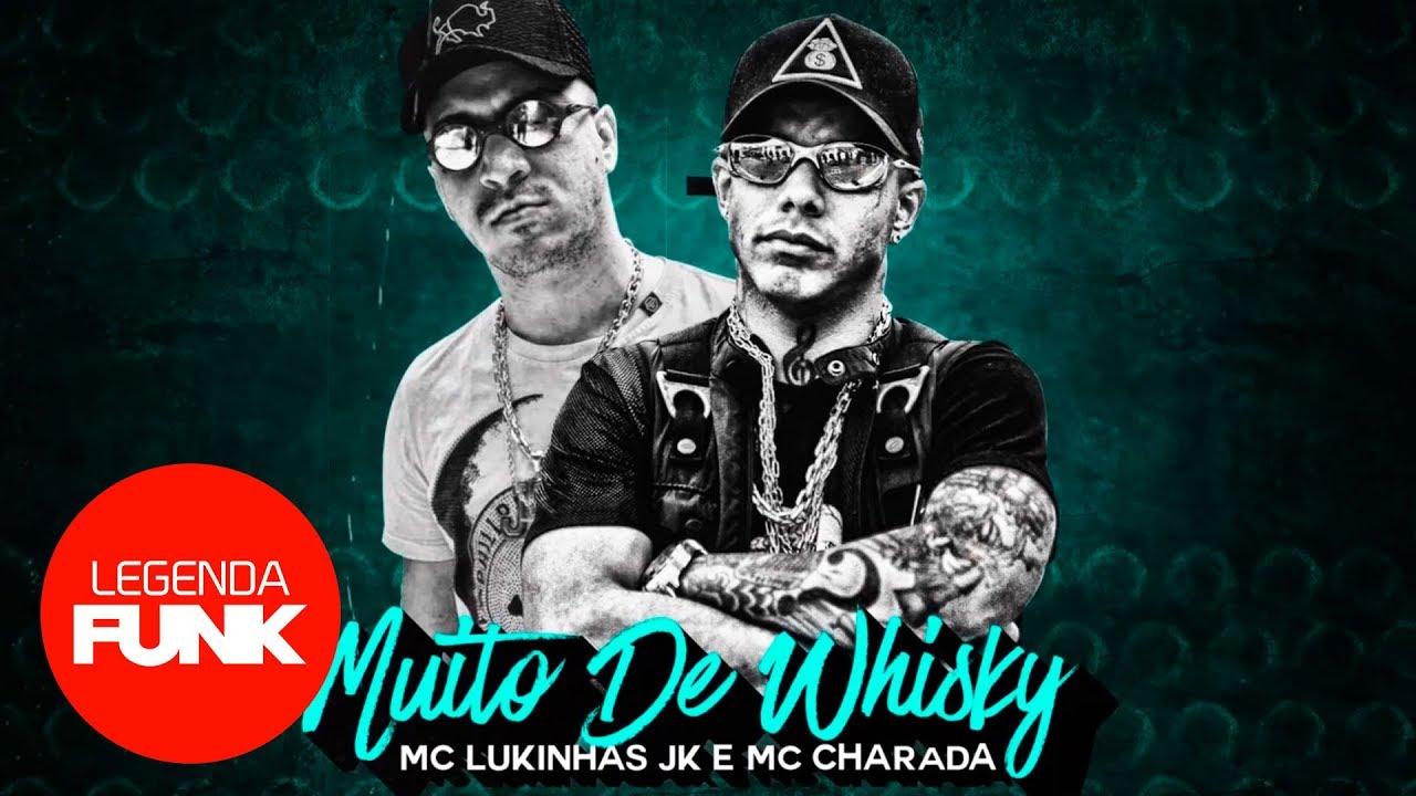 MC Charada e MC Lukinhas - Muito de Whisky (Lyric Video) DJ RB