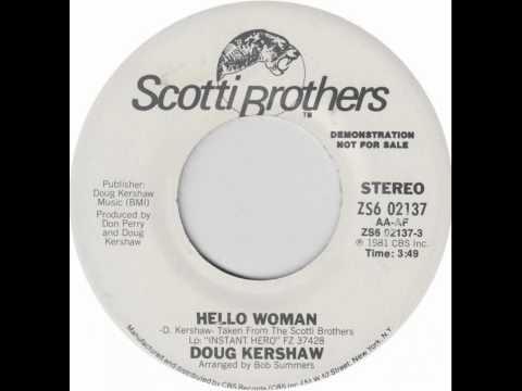Doug Kershaw ~ Hello Woman