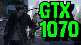 Watch Dogs GTX 1070 OC   1080p - 1440p & 2160p Maxed Out   FRAME-RATE TEST