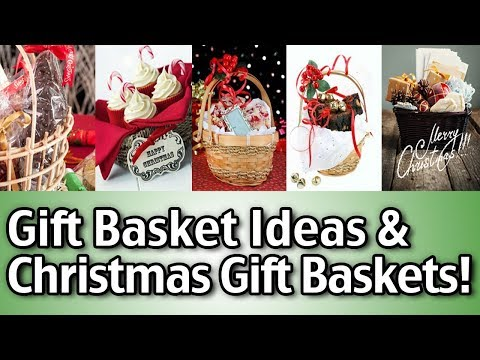 How To Make Gift Baskets - Gift Basket Ideas - Christmas Gif