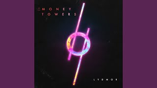 二 Money Towers