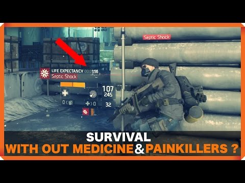 The Division | SURVIVAL WITH OUT MEDICINE AND PAINKILLERS ?? | 1.5 | SOLO GAMEPLAY