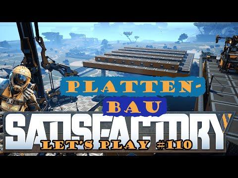Satisfactory Let's Play 110 - Deutsch - Einmal Plattenbau bitte - Großschmelzerei Part 1