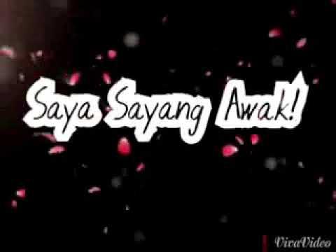 ♡Saya sayang awak☆