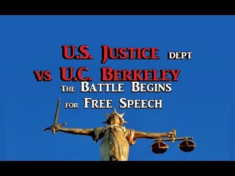 US Justice Dept vs UC Berkeley - the Battle Begins for Free Speech