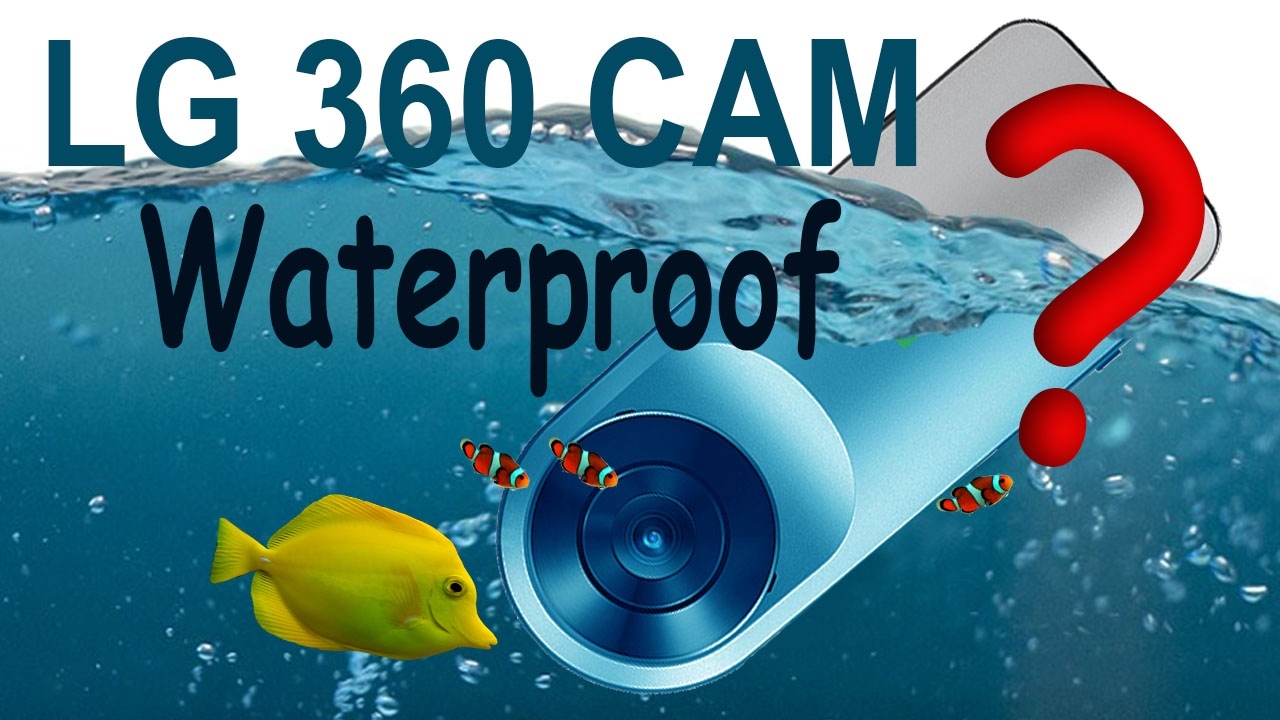 huge selection of 76b01 a1a13 LG 360 Cam Waterproof
