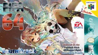 FIFA 64 Soundtrack | Full Songs |