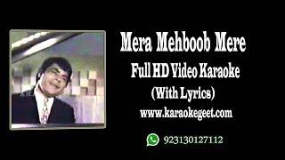 Mera mehboob mere pyar ka Video karaoke with lyrics