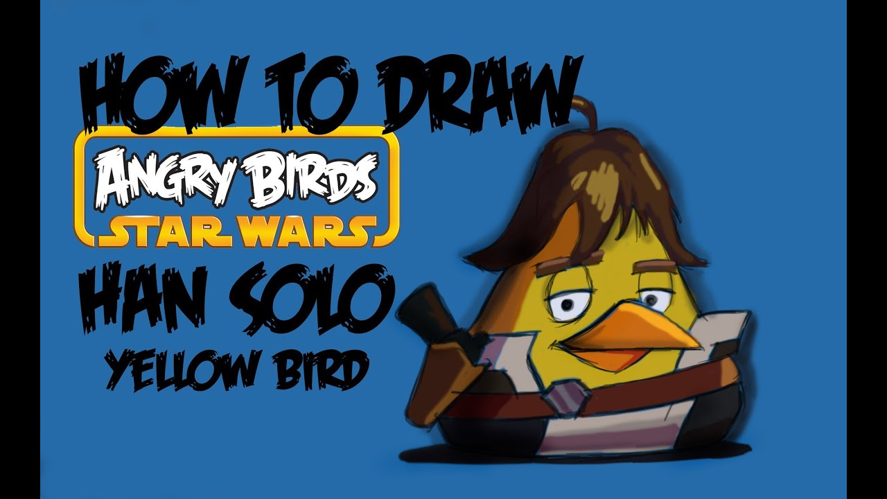 How To Draw Yellow Bird (angry Bird Star Wars) Han Solo