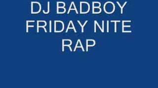 dj badboy friday nite